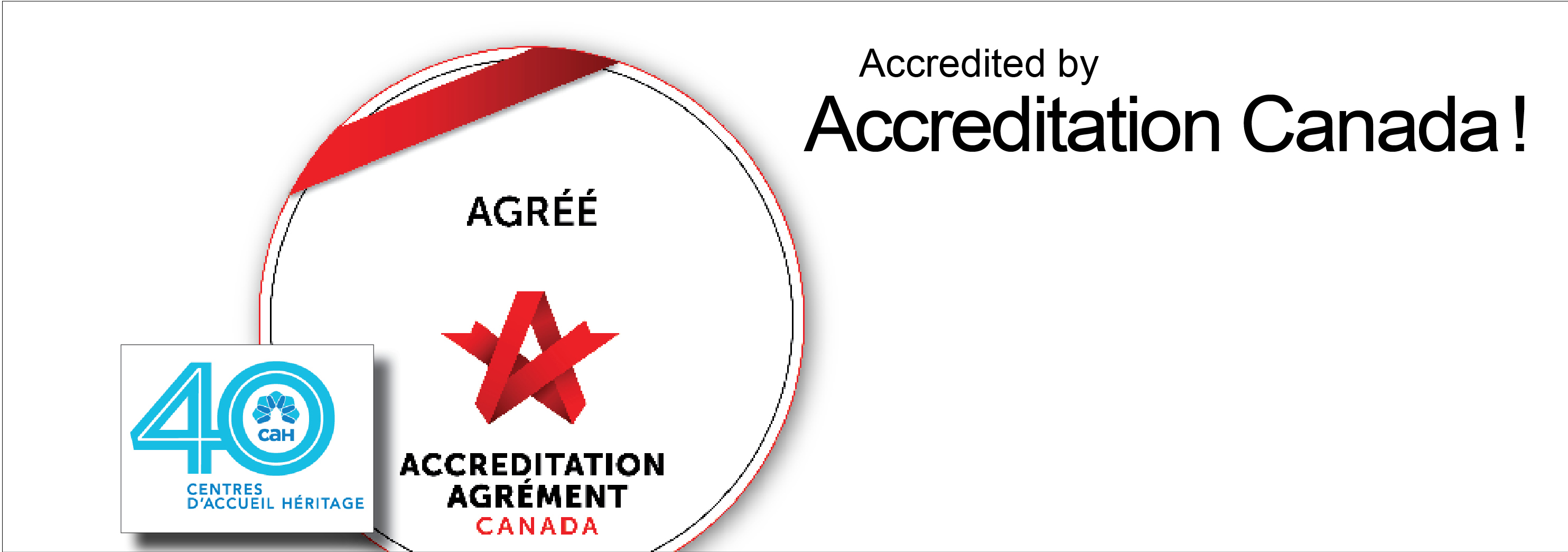 CAH Accredited by Accreditation Canada